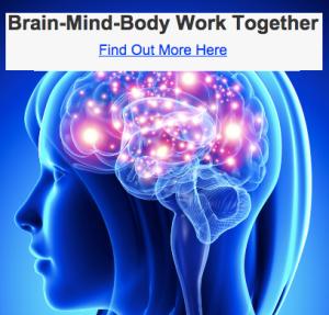Brain-Mind-Body Work Together