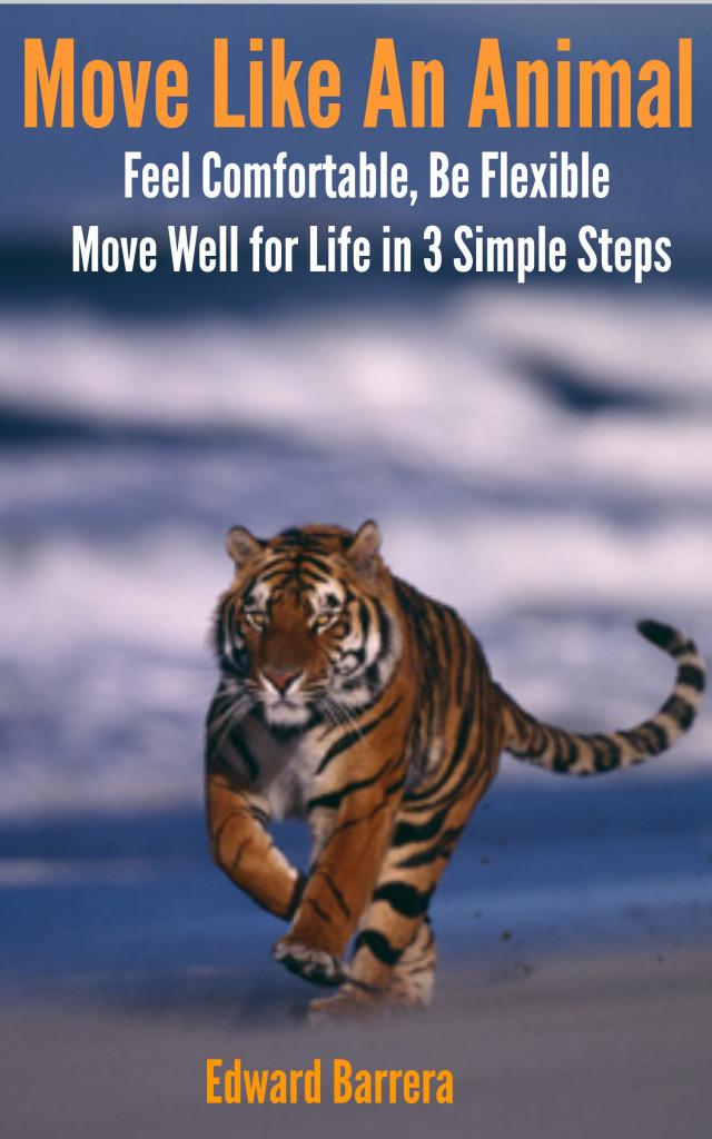 Move Like an Animal - Available on Amazon
