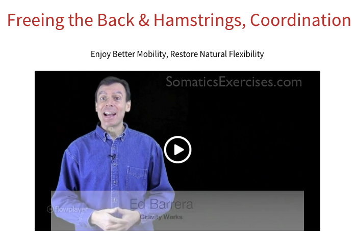 Somatics Exercises Class 34 - Freeing the Back, Hamstrings, Coordination