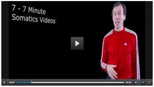 7 - 7 minute Somatics Exercise Videos