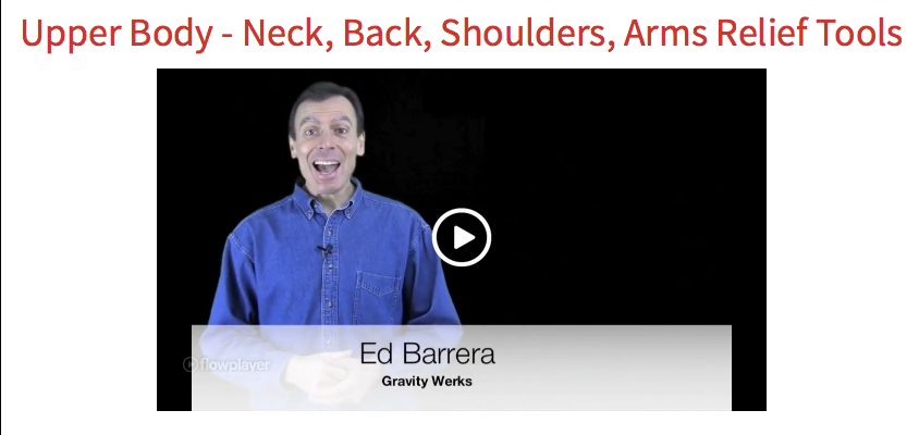 Upper Body, Neck, Back, Shoulders, Arms Relief Tools