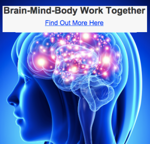 Brain-Mind-Body Work Together